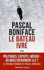 Vente EBooks : Le bateau ivre  - Pascal BONIFACE
