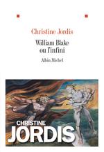 Vente EBooks : William Blake ou l'infini  - Christine Jordis