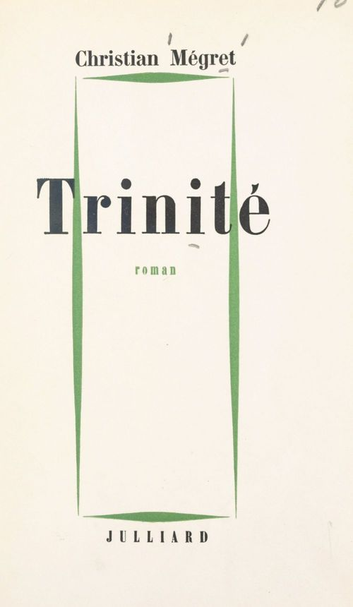 Trinité  - Christian Mégret