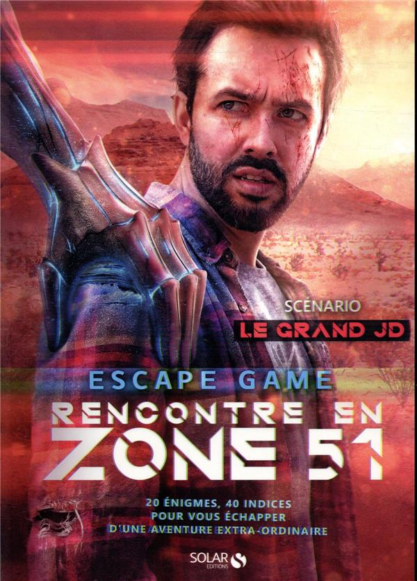Escape game ; rencontre en zone 51