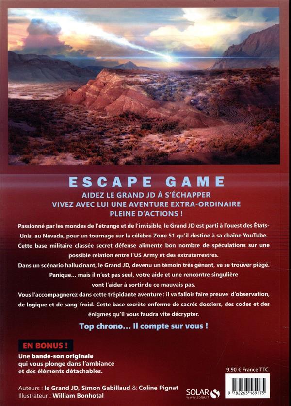 Escape game ; rencontre en zone 51