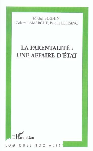 La parentalité ; une affaire d'état
