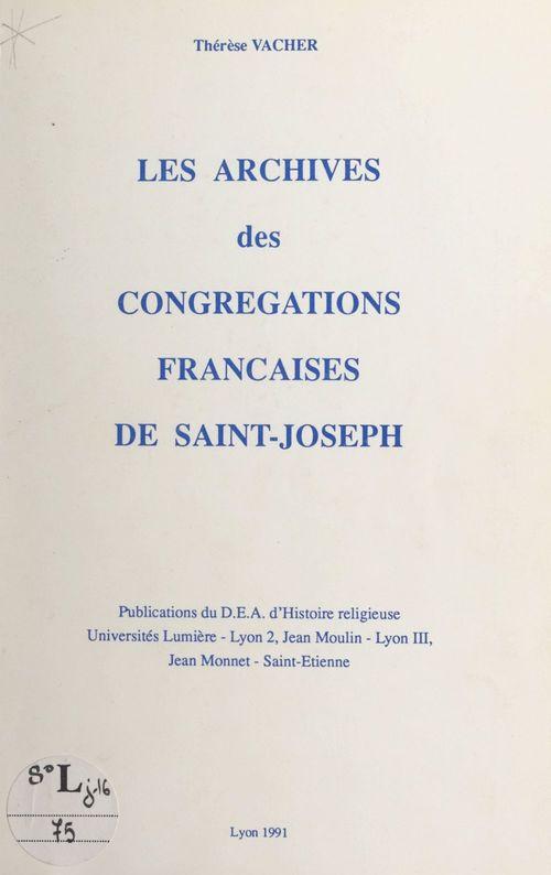 Les archives des Congrégations françaises de Saint-Joseph  - Thérèse Vacher