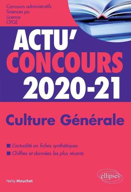 Actu'concours ; culture générale ; cours (édition 2020/2021)