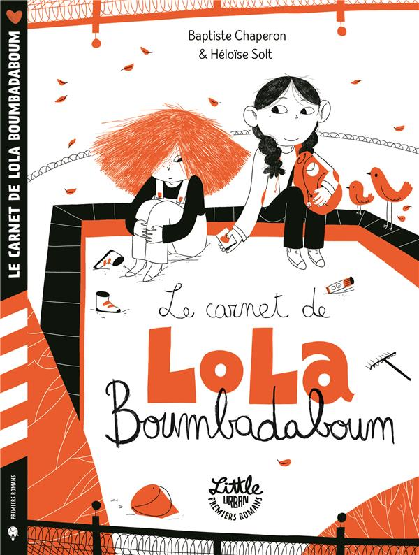 CHAPERON, BAPTISTE  - LE CARNET DE LOLA BOUMBADABOUM