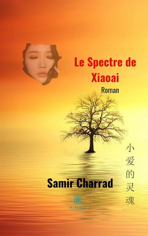 Le spectre de Xiaoai  - Samir Charrad