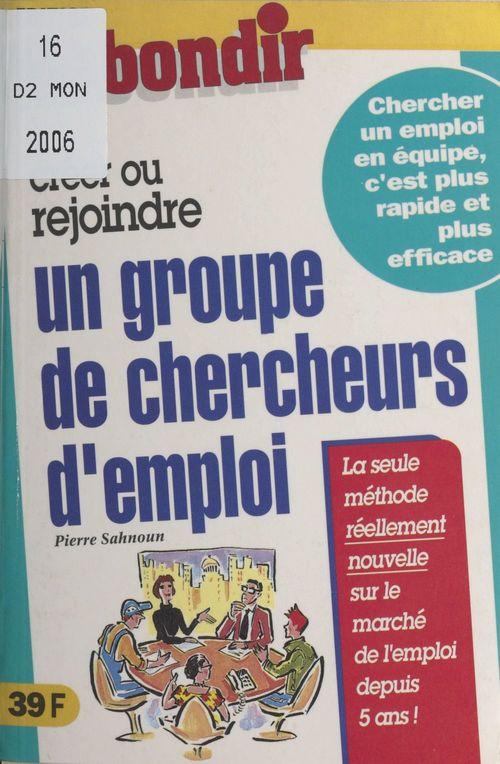 Créer ou rejoindre un groupe de chercheurs d'emploi