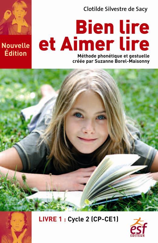Bien Lire Et Aimer Lire T.1