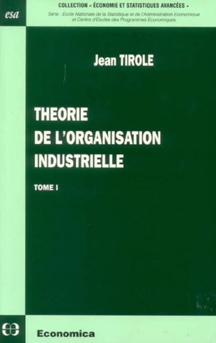 Theorie De L'Organisation Industrielle ; T.1
