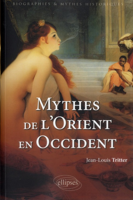 Mythes de l'orient en occident