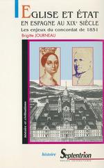Église et état en Espagne au XIXesiècle  - Brigitte Journeau