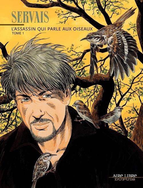 L'Assassin qui parle aux oiseaux - Tome 1 - L'assassin qui parle aux oiseaux, tome 1