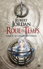 Vente EBooks : Le Chemin des dagues  - Robert Jordan