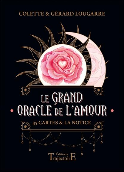 Le grand oracle de l'amour : 45 cartes & la notice ; coffret