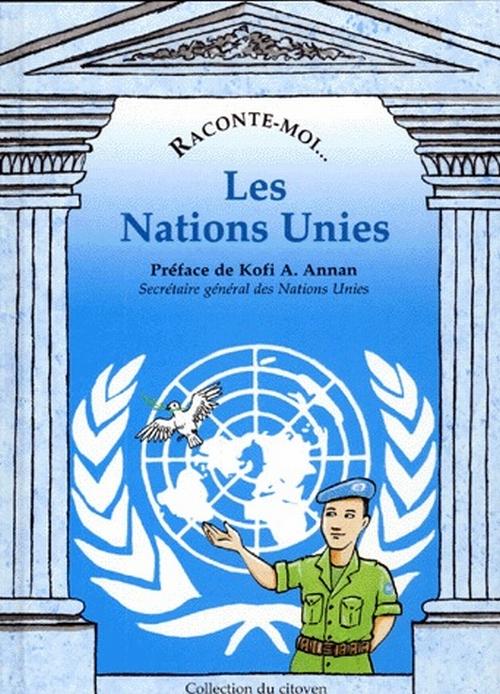 Raconte-Moi... T.12; Les Nations Unies
