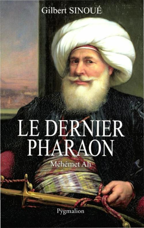 Le dernier pharaon, Méhémet-Ali