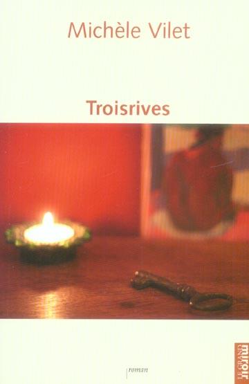Troisrives