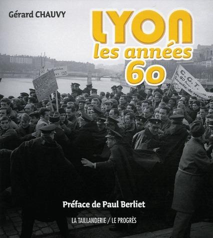 Lyon, les années 60