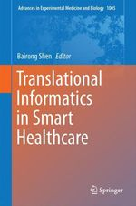 Translational Informatics in Smart Healthcare  - Bairong Shen