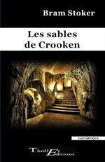 Vente Livre Numérique : Les sables de Crooken  - Bram STOKER