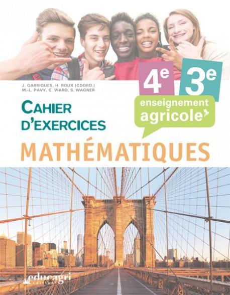 Mathématiques ; enseignement agricole ; 4e et 3e ; cahier d'exercices