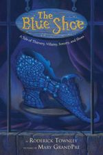 The Blue Shoe  - Roderick Townley