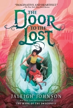 The Door to the Lost  - Jaleigh Johnson