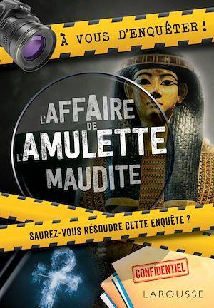 Vente EBooks : A vous d'enquêter ! L'affaire de l'amulette maudite !  - COLLECTF
