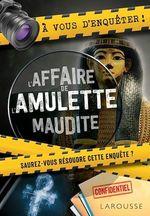 Vente EBooks : À vous d'enquêter ! l'affaire de l'amulette maudite  - COLLECTF