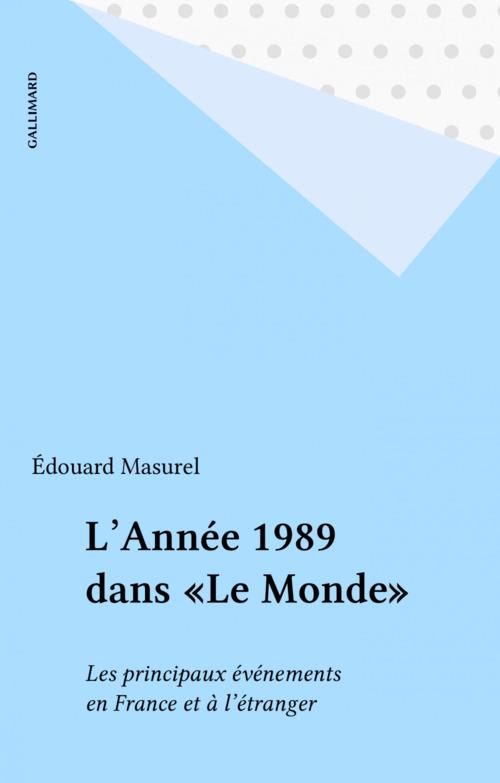 L'Année 1989 dans «Le Monde»