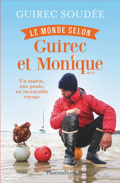 Le monde selon Guirec et Monique  - Guirec Soudée