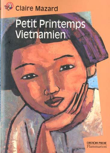 Petit printemps vietnamien (nouvelle edition)