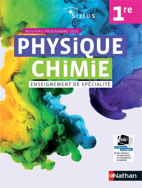 SIRIUS ; physique chimie ; 1re ; enseignement de spécialité ; nouveau programme 2019