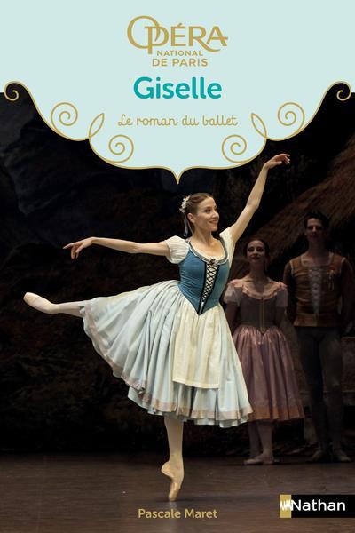 Giselle ; le roman du ballet