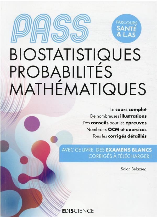PASS biostatistiques probabilités mathématiques : manuel, cours + QCM corrigés (4e édition)