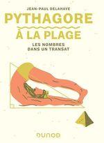 Vente EBooks : Pythagore à la plage  - Jean-Paul Delahaye