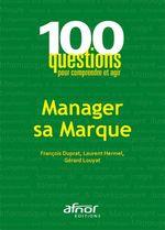 Vente EBooks : Manager sa Marque  - François Duprat - Laurent Hermel - Gérard Louyat
