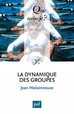 Vente Livre Numérique : La dynamique des groupes (18e édition)  - Jean Maisonneuve