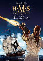 Vente EBooks : H.M.S. - His Majesty's Ship (Tome 5) - Les Pirates  - Roger Seiter