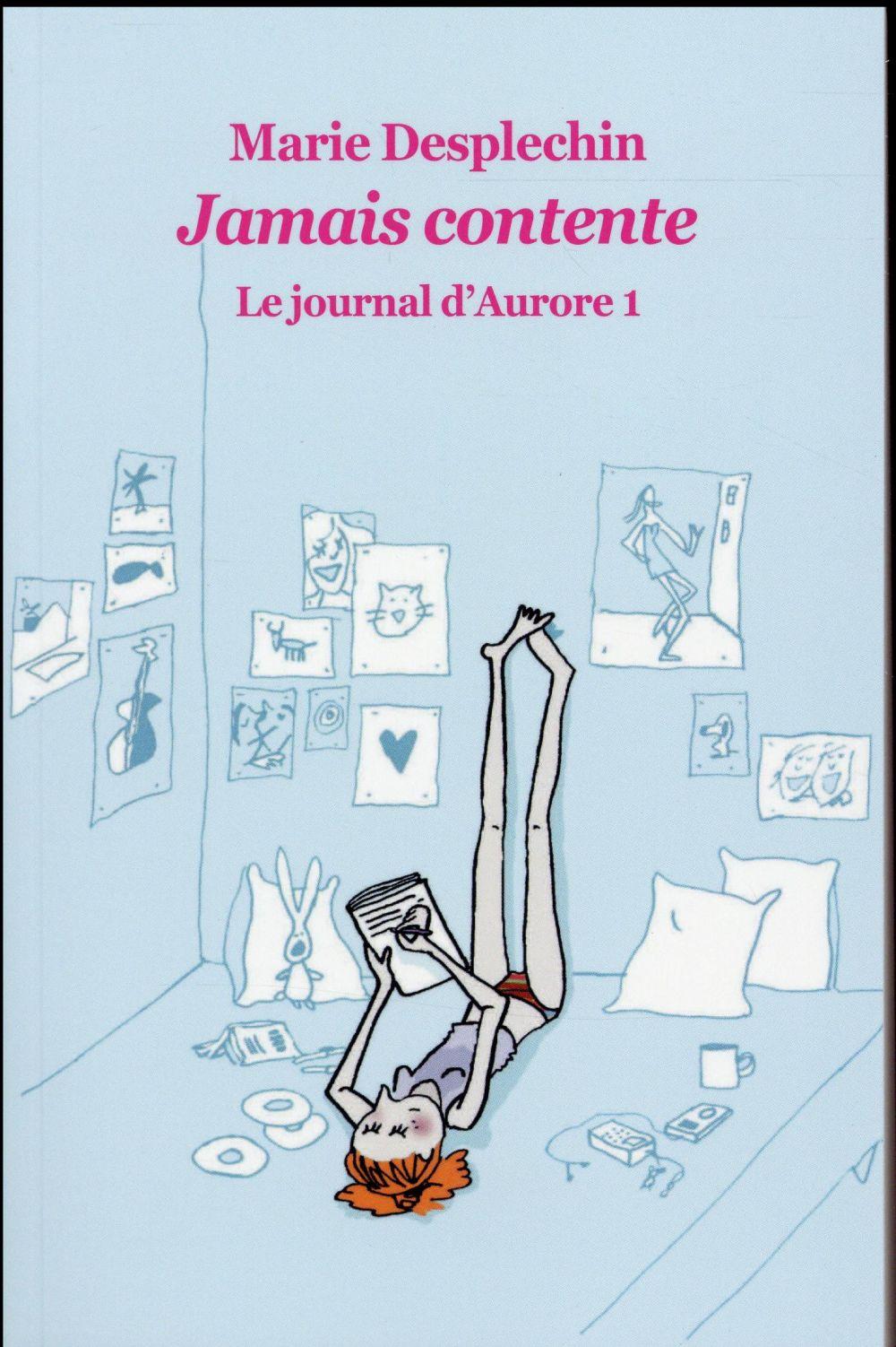 Le journal d'Aurore t.1 ; jamais contente