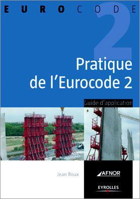 Pratique de l'eurocode 2 ; guide d'application