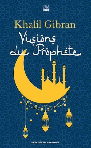Visions du prophète
