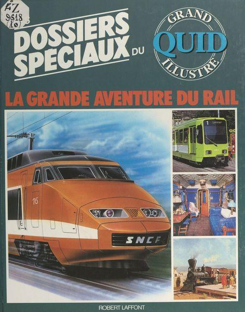 La grande aventure du rail