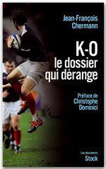 K-O. ; le dossier qui dérange