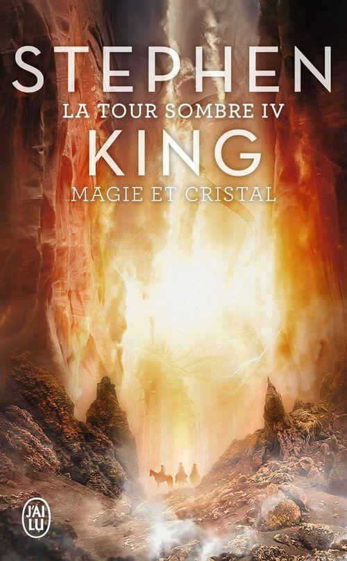 La tour sombre T.4 ; magie et cristal