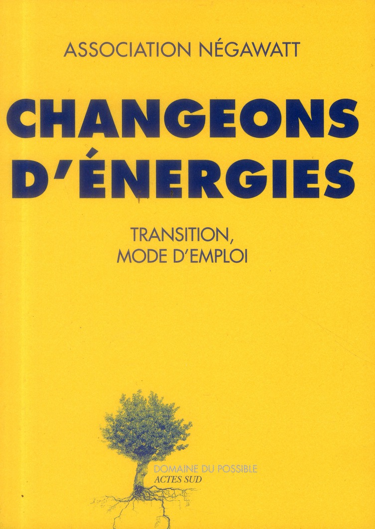 Changeons D'Energies ; Transition, Mode D'Emploi