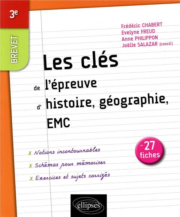 Les clés de l'histoire-géographie ; brevet ; 3e (édition 2019)