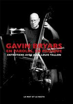 Gavin bryars, en paroles, en musique