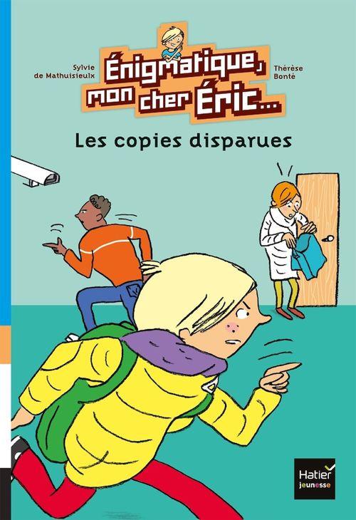 énigmatique, mon cher Eric ; les copies disparues