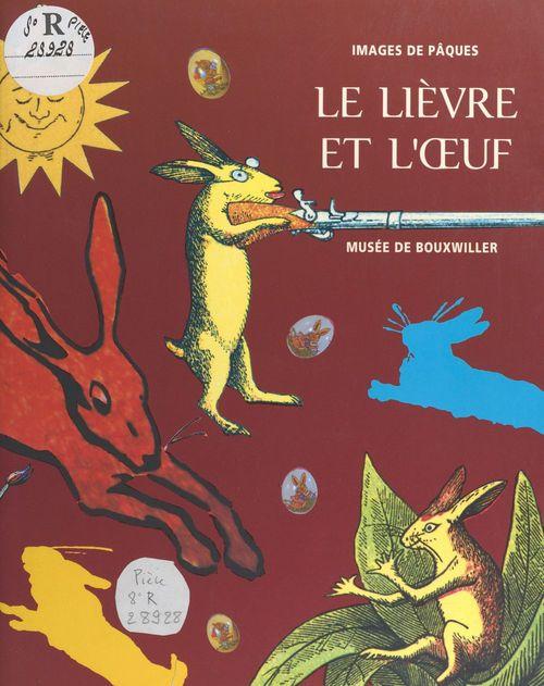 Le Lièvre et l'OEuf